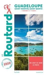 Collectif - Guide du Routard Guadeloupe 2020 - (St Martin, St Barth) + Randonnées et plongées !.