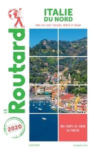 Collectif - Guide du Routard Italie du Nord 2020 - (Sans les lacs italiens, Venise et Milan).