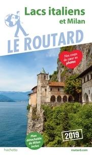 Ebook gratuit pour le téléchargement ipod Guide du Routard Lacs italiens et Milan 2019