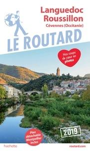 Collectif - Guide du Routard Languedoc Roussillon Cévennes 2019 - (Occitanie).