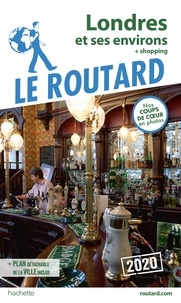 Collectif - Guide du Routard Londres 2020 - + shopping.