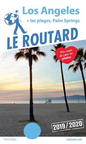Collectif - Guide du Routard Los Angeles 2019/20.