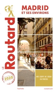 Collectif - Guide du Routard Madrid et ses environs 2020.
