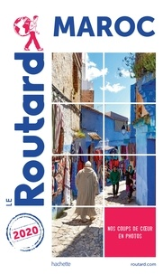 Collectif - Guide du Routard Maroc 2020.