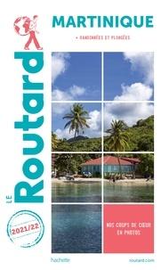 Collectif - Guide du Routard Martinique 2021 - + randos et plongées.