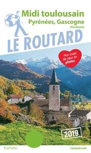 Guide du Routard Midi Toulousain, Pyrénées, Gascogne 2019 - 9782017069355 - 9,49 €
