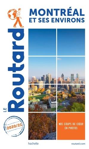 Collectif - Guide du Routard Montréal 2020/21.