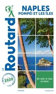 Collectif - Guide du Routard Naples 2020 - + Pompéi et les îles.