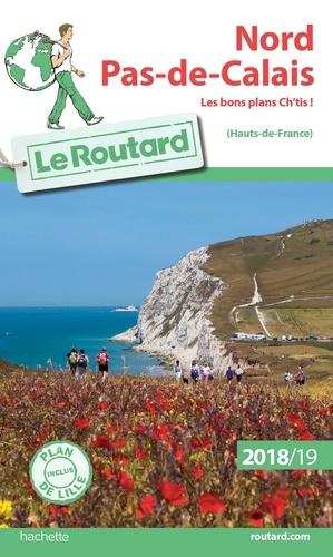 Collectif - Guide du Routard Nord, Pas-de-Calais 2018/19.