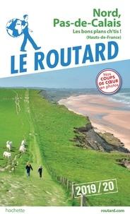 Collectif - Guide du Routard Nord Pas-de-Calais 2019/20.