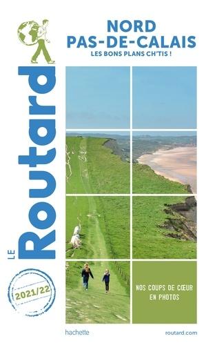 Collectif - Guide du Routard Nord-Pas-de-Calais 2021/22.