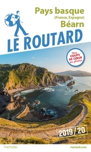 Collectif - Guide du Routard Pays-Basque (France, Espagne) et  Béarn 2019/20.