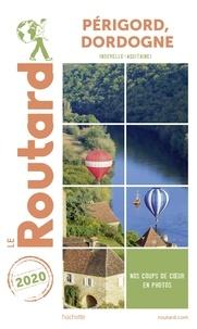 Collectif - Guide du Routard Périgord, Dordogne 2020 - (Nouvelle-Aquitaine).