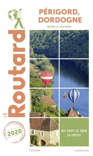 Guide du Routard Périgord, Dordogne 2020. (Nouvelle-Aquitaine)
