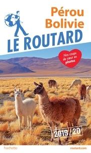 Collectif - Guide du Routard Pérou, Bolivie 2019/20.