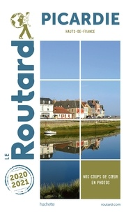Collectif - Guide du Routard Picardie 2020/21.