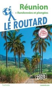 Collectif - Guide du Routard Réunion 2020 - + randonnées et plongées.