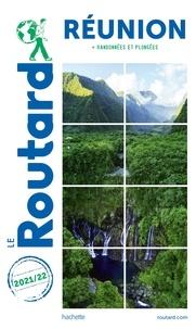 Collectif - Guide du Routard Réunion 2021 - + randonnées et plongées.