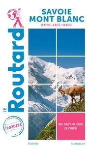 Collectif - Guide du Routard Savoie Mont-Blanc 2020/21.