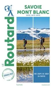 Collectif - Guide du Routard Savoie, Mont Blanc 2021-22.