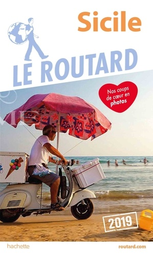 Collectif - Guide du Routard Sicile 2019.
