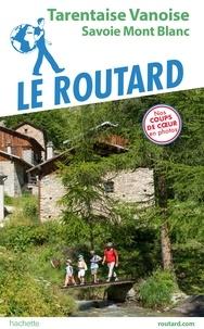 Collectif - Guide du Routard Tarentaise vanoise.
