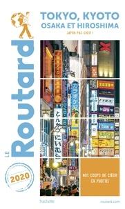 Collectif - Guide du Routard Tokyo, Kyoto et environs 2020 - +Osaka, Hiroshima, et les villes impériales (Japon pas cher !).
