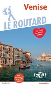 Collectif - Guide du Routard Venise 2019.
