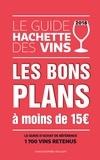Collectif - Guide Hachette des vins 2018 bons plans à moins de 15€.