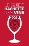 Collectif - Guide Hachette des Vins 2019.