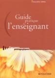 Collectif - Guide pratique de l'enseignant.