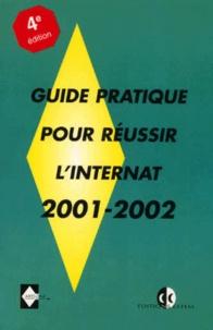 Guide pratique pour réussir linternat 2001-2002. - 4ème édition.pdf