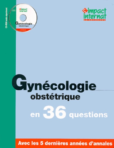 Collectif - Gynécologie obstétrique en 36 questions.