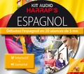 Collectif - Harrap's Kit audio espagnol - Débutez l'Espagnol en 20 séances de 5 mn.