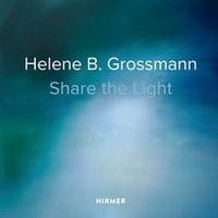 Collectif - Helene B Grossmann : share the light.