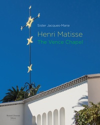 Collectif - Henri matisse - the vence chapel (version anglaise).