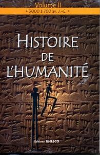 Collectif - Histoire de l'humanité - Volume 2, 3000 à 700 avant J-C.
