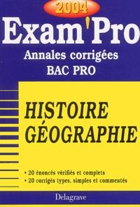 Histoiresdenlire.be Histoire-géographie Bac Pro - Annales corrigées, Edition 2004 Image