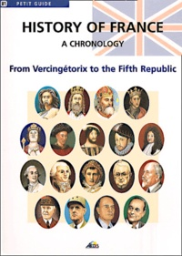 History of France. A chronology, from Vercingétorix to the Fifth Republic.pdf