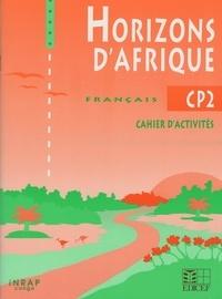 Collectif - Horizons d'Afrique CP2 / Livret d'activités (Congo).