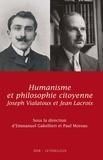 Collectif et Emmanuel Gabellieri - Humanisme et philosophie citoyenne - Jean Lacroix, Joseph Vialatoux.