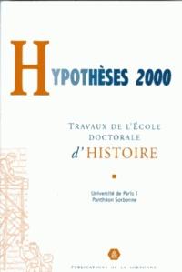 Openwetlab.it Hypothèses 2000. Travaux de l'Ecole doctorale d'histoire de l'Université de Paris I, Panthéon-Sorbonne Image