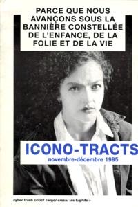 Collectif - Icono-tracts - Novembre-décembre 1995.