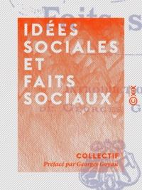 Collectif et Georges Goyau - Idées sociales et Faits sociaux.