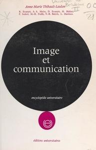 Collectif et Anne-Marie Thibault-Laulan - Image et communication.