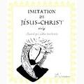 Collectif - Imitation de Jésus-Christ.