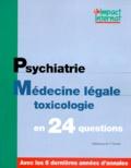 Collectif - Impact internat - Psychiatrie. Médecine légale. Toxicologie.