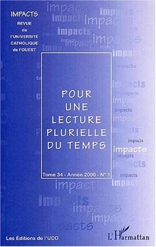 Collectif - Impacts Tome 34 N° 1/2000 : Pour une lecture plurielle du temps.