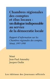 Collectif - Impressions. 1997-1998 / Sénat Tome 520 - Rapport d'information sur les chambres régionales des comptes.