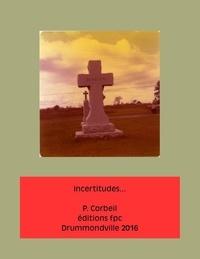 Collectif - Incertitudes.